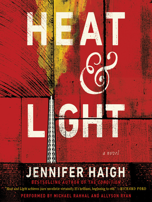 Title details for Heat and Light by Jennifer Haigh - Available