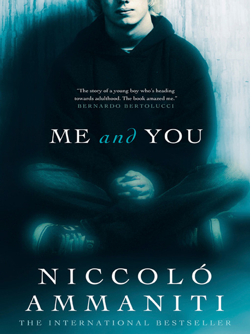 Title details for Me and You by Niccolo Ammaniti - Available
