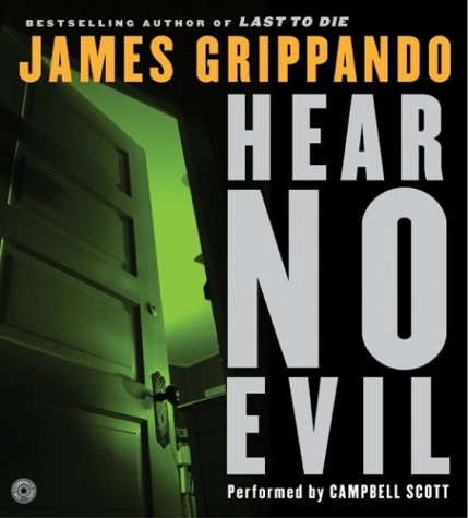Title details for Hear No Evil by James Grippando - Available