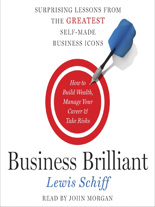 Title details for Business Brilliant by Lewis Schiff - Available