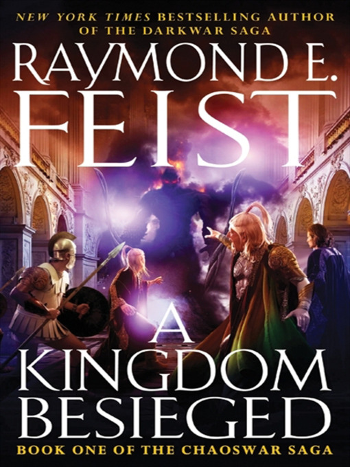 Title details for A Kingdom Besieged by Raymond E. Feist - Available