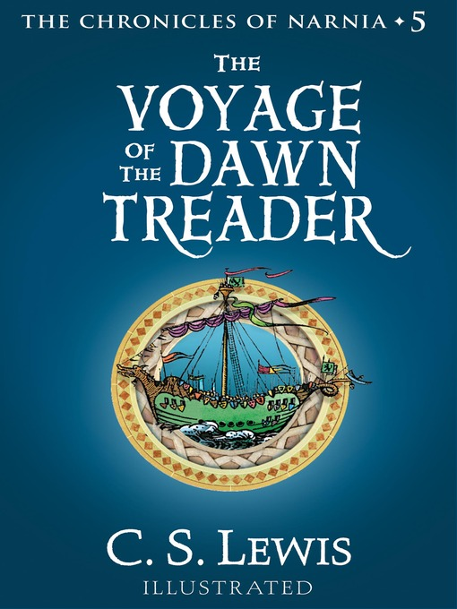 Title details for The Voyage of the Dawn Treader by C. S. Lewis - Available