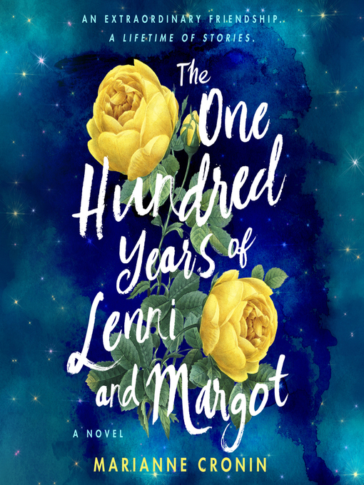 Title details for The One Hundred Years of Lenni and Margot by Marianne Cronin - Available