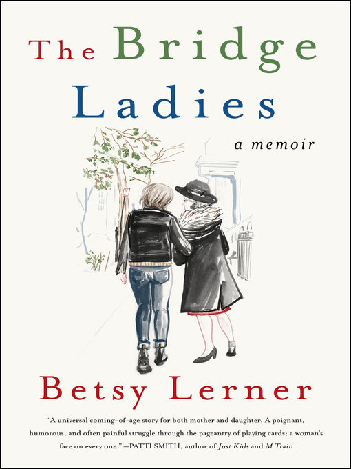 Title details for The Bridge Ladies by Betsy Lerner - Available