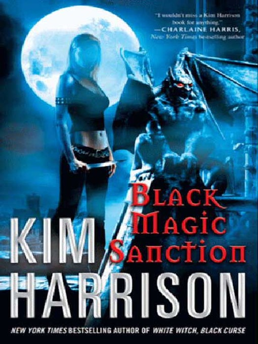 Title details for Black Magic Sanction by Kim Harrison - Wait list