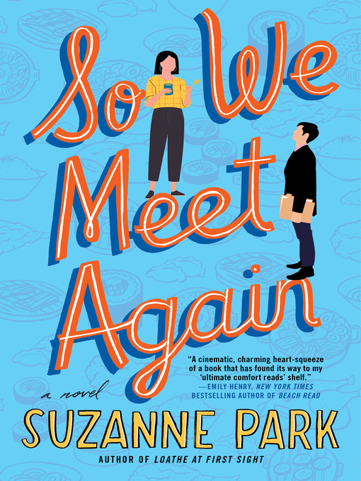Title details for So We Meet Again by Suzanne Park - Available