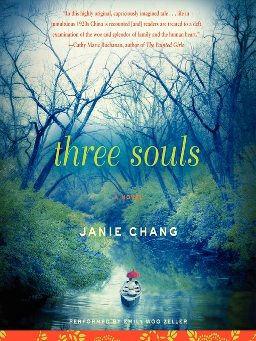 Title details for Three Souls by Janie Chang - Available