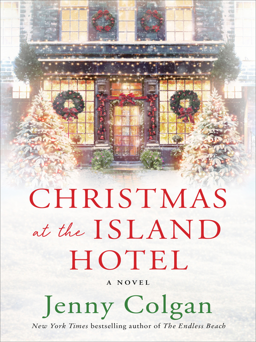 Title details for Christmas at the Island Hotel by Jenny Colgan - Wait list