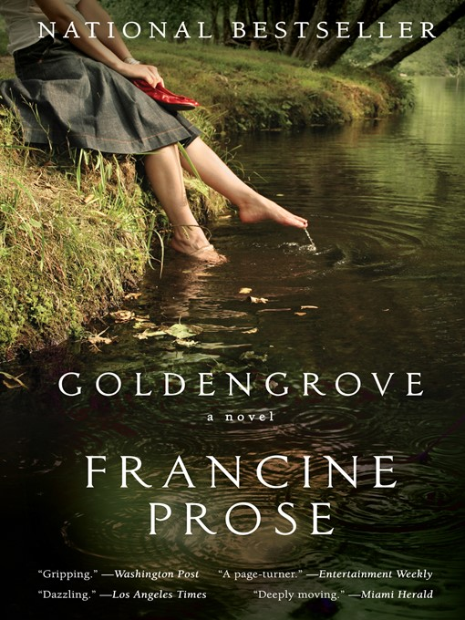 Title details for Goldengrove by Francine Prose - Available