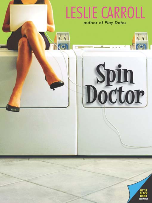 Title details for Spin Doctor by Leslie Carroll - Available