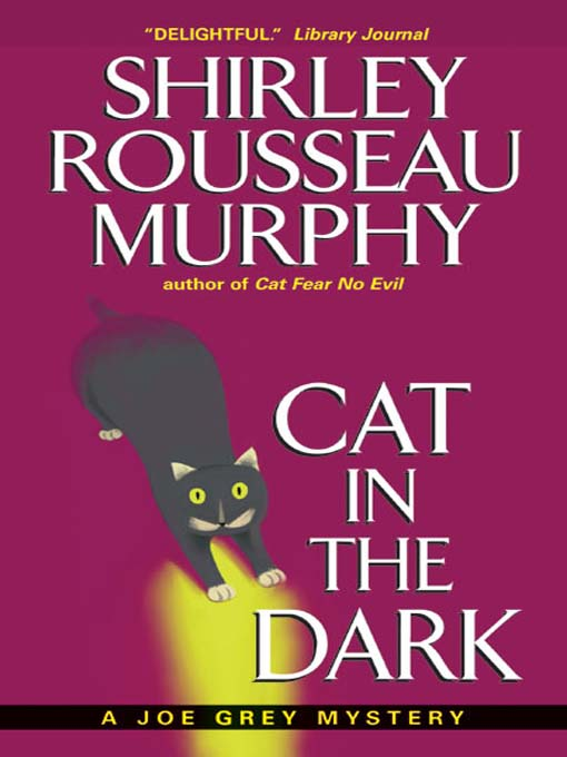 Title details for Cat in the Dark by Shirley Rousseau Murphy - Available