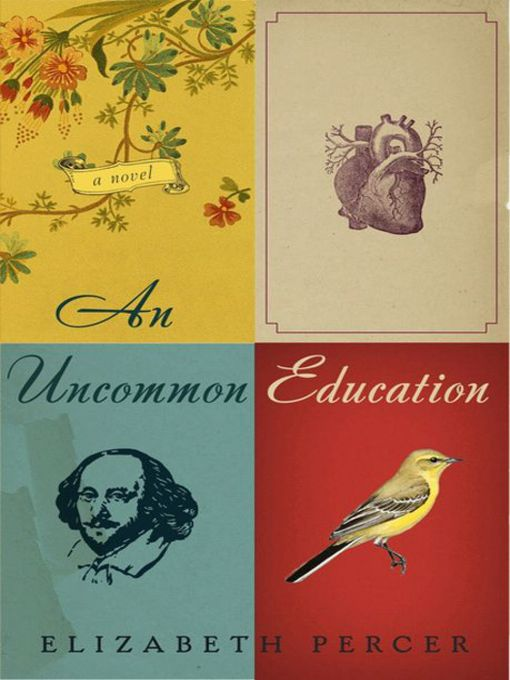 Title details for An Uncommon Education by Elizabeth Percer - Available