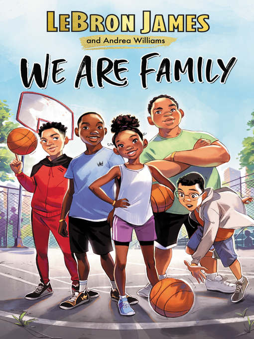 Title details for We Are Family by LeBron James - Available