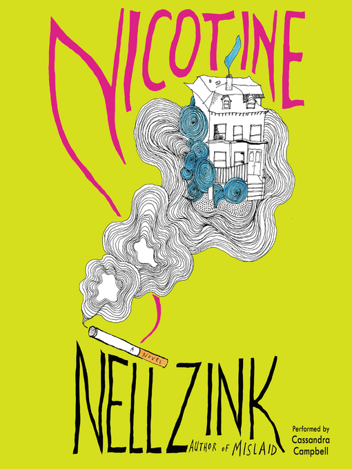 Title details for Nicotine by Nell Zink - Available