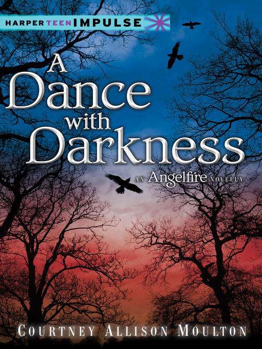 Title details for A Dance with Darkness by Courtney Allison Moulton - Wait list