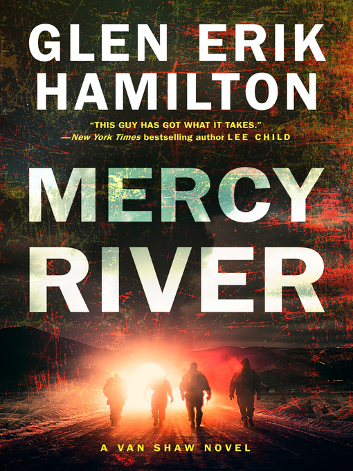 Title details for Mercy River by Glen Erik Hamilton - Wait list