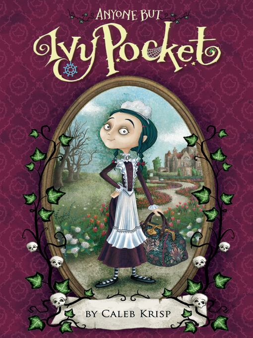Title details for Anyone But Ivy Pocket by Caleb Krisp - Available
