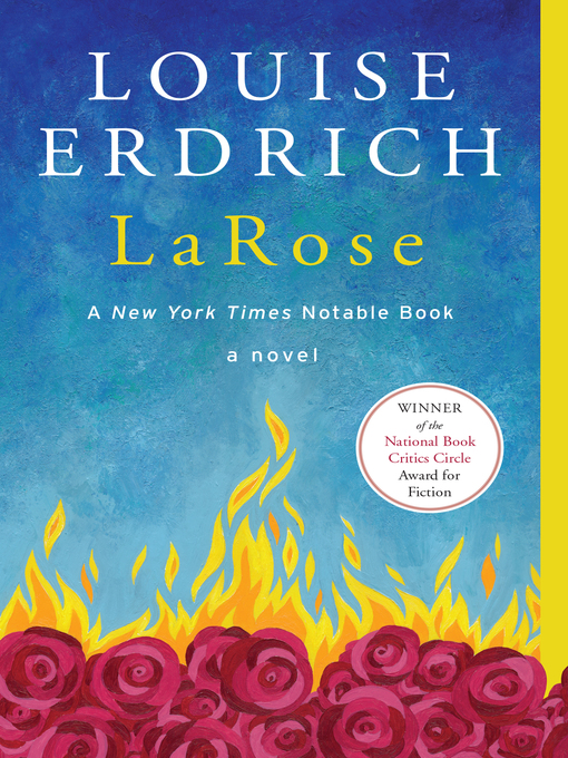 Title details for LaRose by Louise Erdrich - Wait list