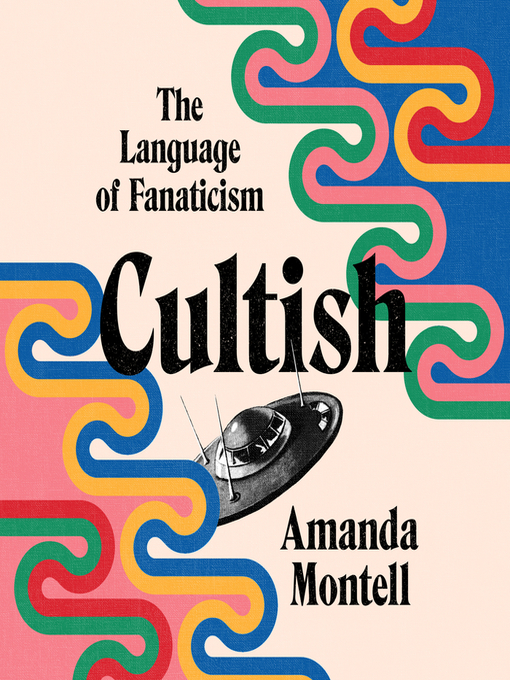 Title details for Cultish by Amanda Montell - Wait list