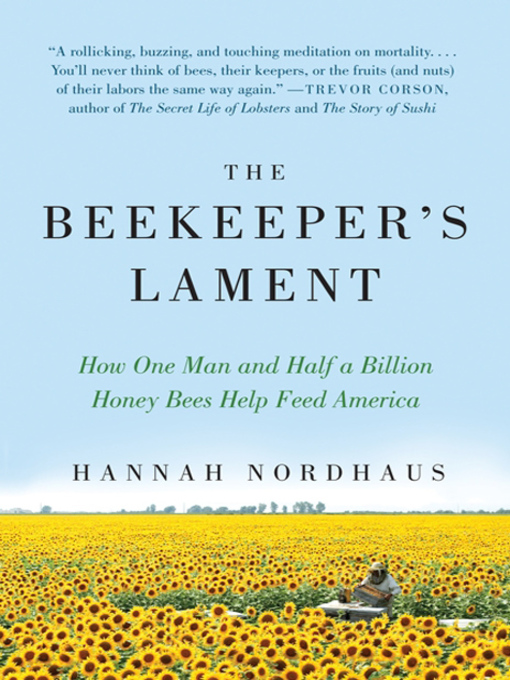 Title details for The Beekeeper's Lament by Hannah Nordhaus - Available