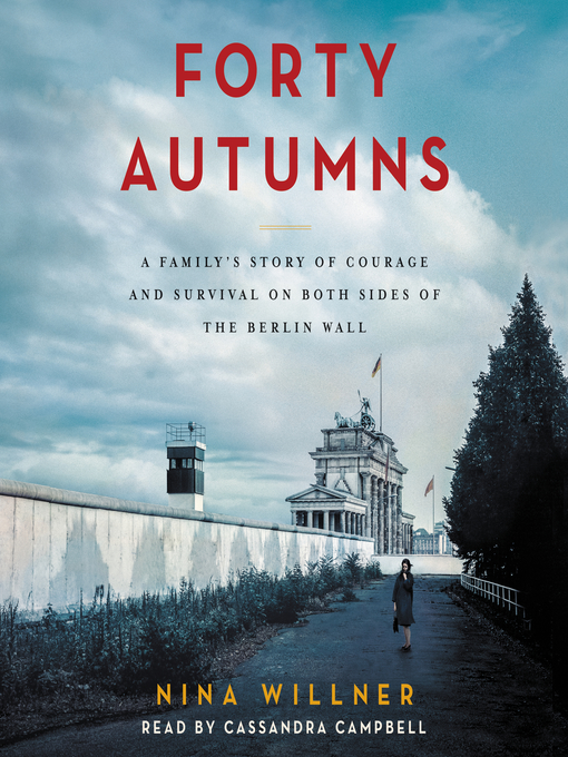 Title details for Forty Autumns by Nina Willner - Available
