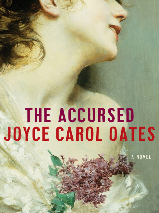 Title details for The Accursed by Joyce Carol Oates - Wait list