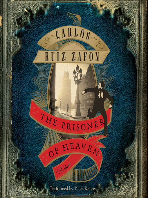 Title details for The Prisoner of Heaven by Carlos Ruiz Zafon - Wait list