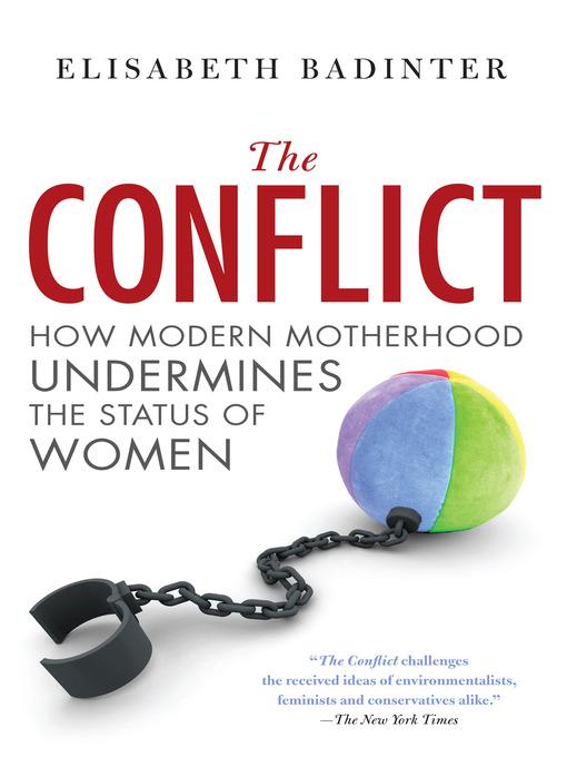 Title details for Conflict by Elisabeth Badinter - Available