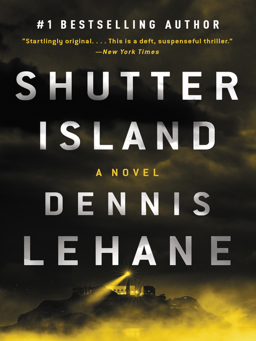 Title details for Shutter Island by Dennis Lehane - Available