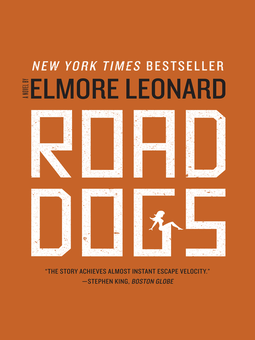 Title details for Road Dogs by Elmore Leonard - Available
