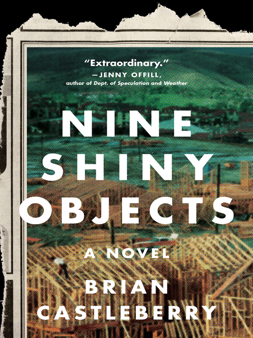 Title details for Nine Shiny Objects by Brian Castleberry - Available