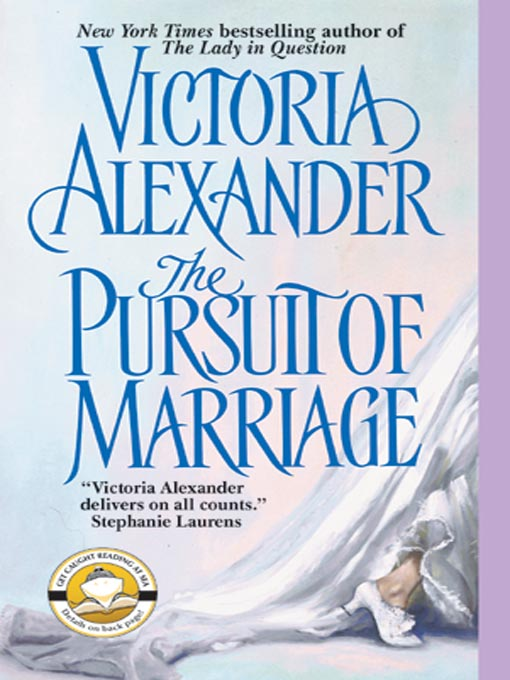 Title details for The Pursuit of Marriage by Victoria Alexander - Wait list