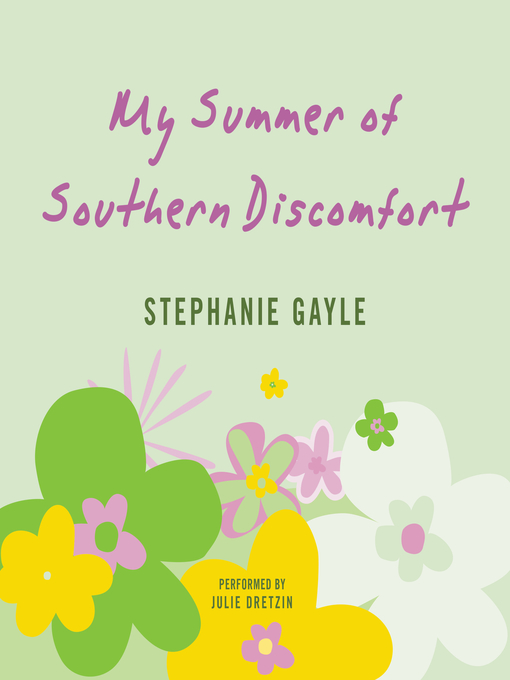 Cover of My Summer of Southern Discomfort