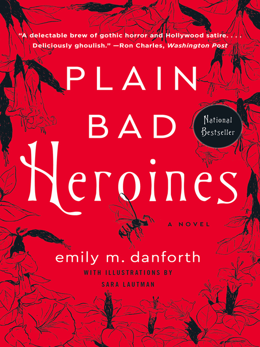 Title details for Plain Bad Heroines by emily m. danforth - Available