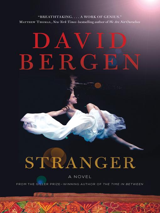 Détails du titre pour Stranger par David Bergen - Disponible