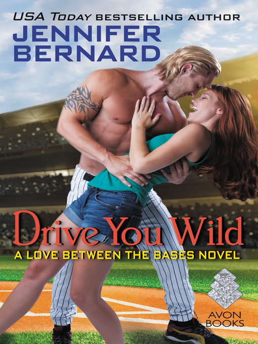 Title details for Drive You Wild by Jennifer Bernard - Available