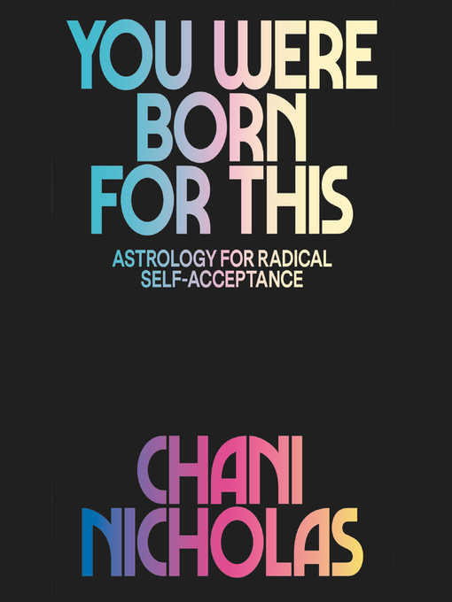 Title details for You Were Born for This by Chani Nicholas - Wait list