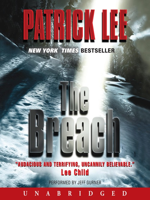 Title details for The Breach by Patrick Lee - Available