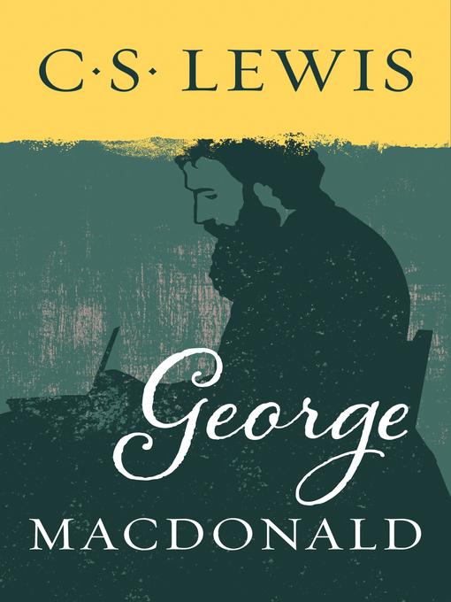 Title details for George MacDonald by C. S. Lewis - Available