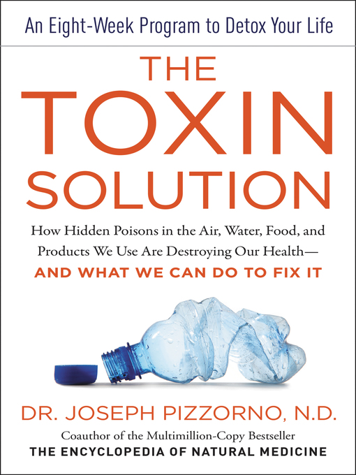 Title details for The Toxin Solution by Joseph Pizzorno - Available