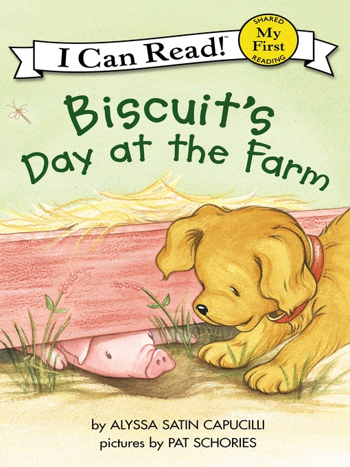 Title details for Biscuit's Day at the Farm by Alyssa Satin Capucilli - Wait list