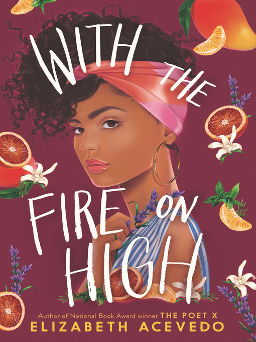 Title details for With the Fire on High by Elizabeth Acevedo - Wait list