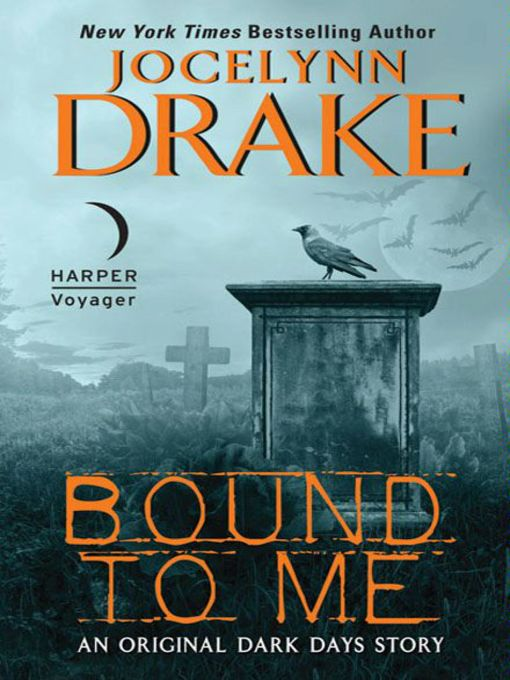 Title details for Bound to Me by Jocelynn Drake - Available