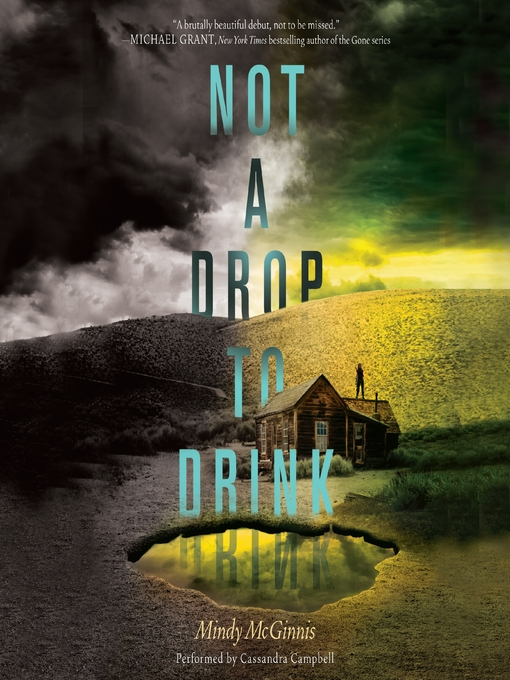 Title details for Not a Drop to Drink by Mindy McGinnis - Available
