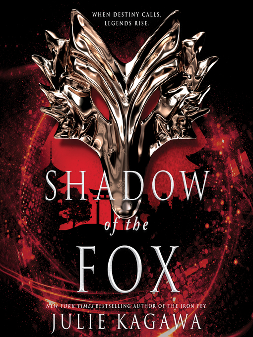 Title details for Shadow of the Fox by Julie Kagawa - Available