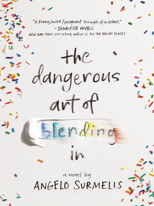 Title details for The Dangerous Art of Blending In by Angelo Surmelis - Wait list
