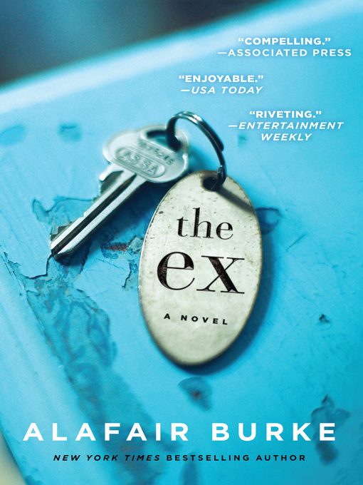 Title details for The Ex by Alafair Burke - Available