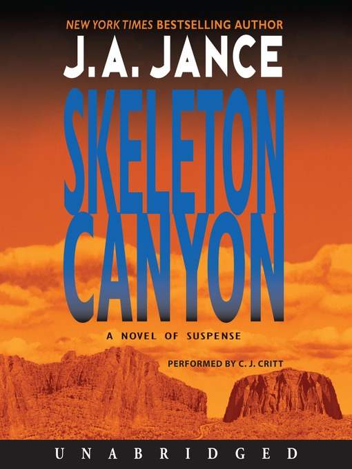 Title details for Skeleton Canyon by J. A. Jance - Wait list