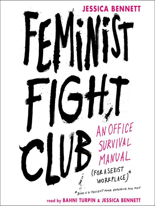 Title details for Feminist Fight Club by Jessica Bennett - Wait list