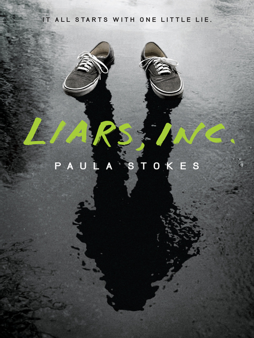 Title details for Liars, Inc. by Paula Stokes - Wait list